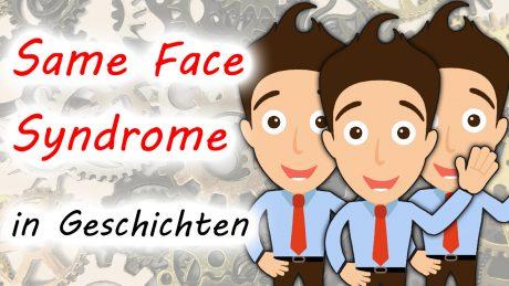 Same Face Syndrome in Geschichten