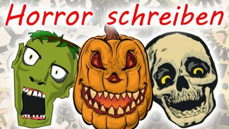 Horror: Gruselige Geschichten (oder einfach nur Szenen) schreiben