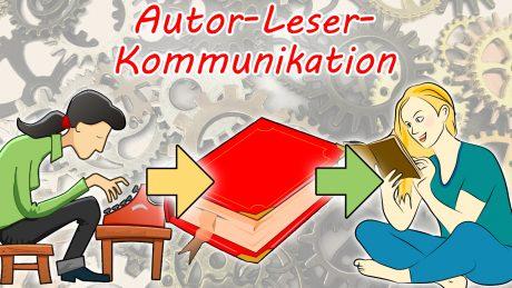 Autor-Leser-Kommunikation: Das Modell der Kommunikationsebenen von Wolf Schmid