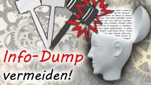 Info-Dump vermeiden: Exposition, World-Building und Info-Dumping