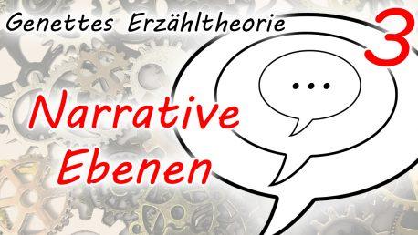 Rahmenerzählungen und Binnenerzählungen: Die extradiegetische, intradiegetische und metadiegetische Ebene